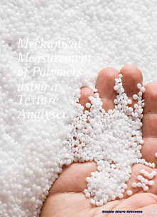 Mechanical Measurement of Polymers using a Texture Analyser